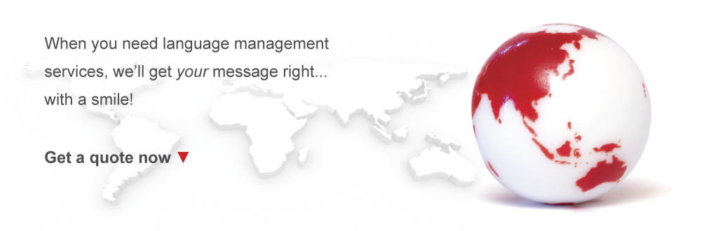 When you need language management services, we'll get your message right... with a smile
