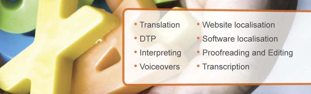 Translation, DTP, Interpreting, Voiceovers, Website, Software, Proofreading